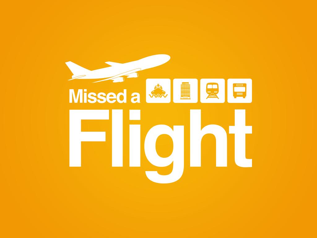 Missed a flight